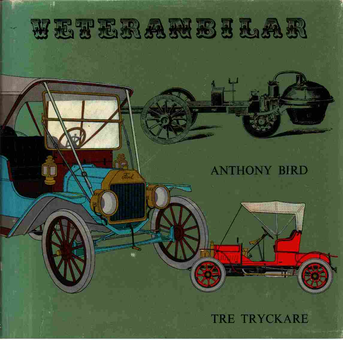Veteranbilar - Bird, Anthony