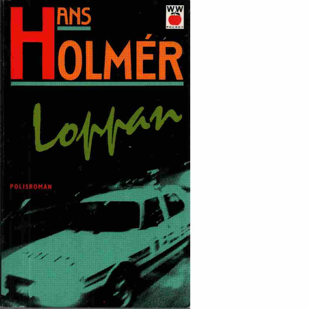 Loppan : polisroman - Holmér, Hans