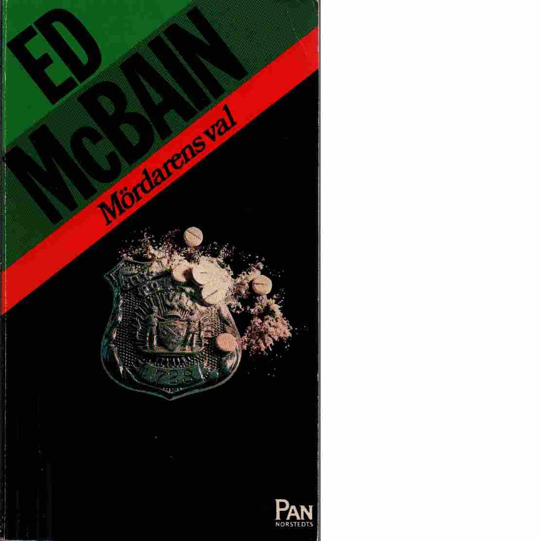 Mördarens val - McBain, Ed