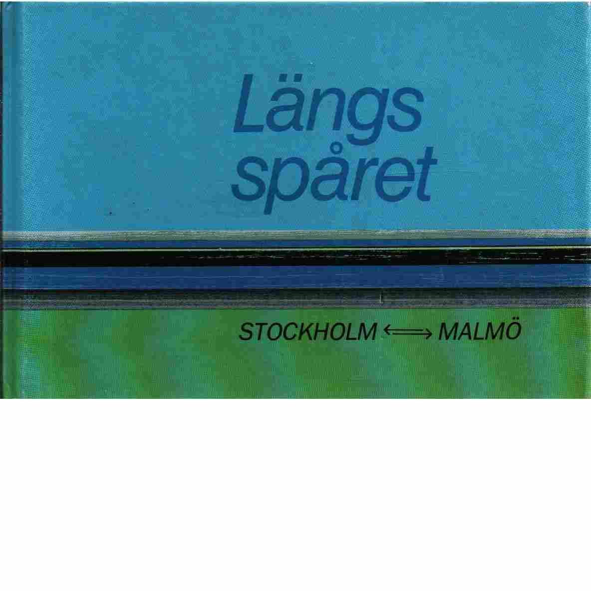 Längs spåret  Stockholm -  Malmö - red
