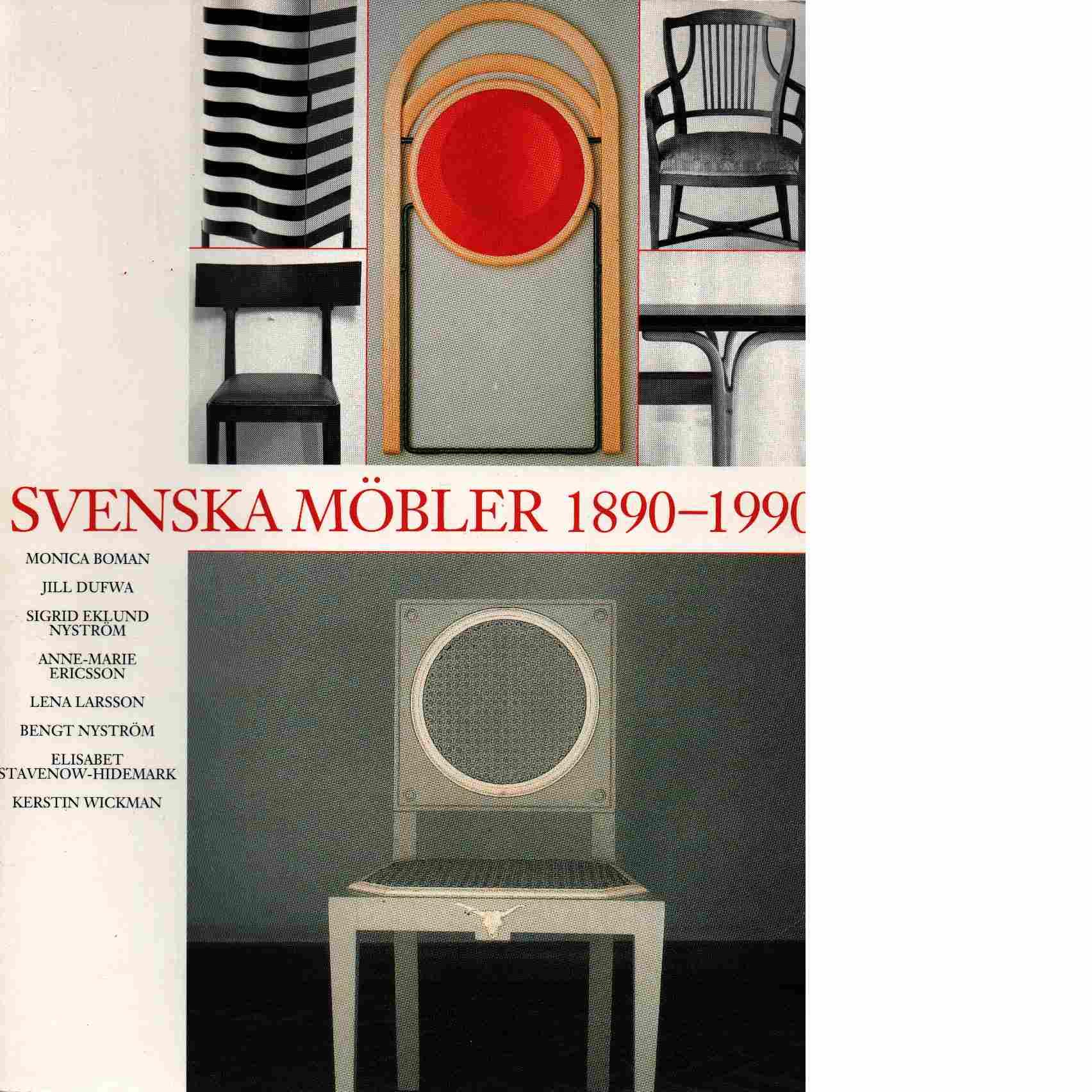 Svenska möbler 1890-1990 - Boman, Monica
