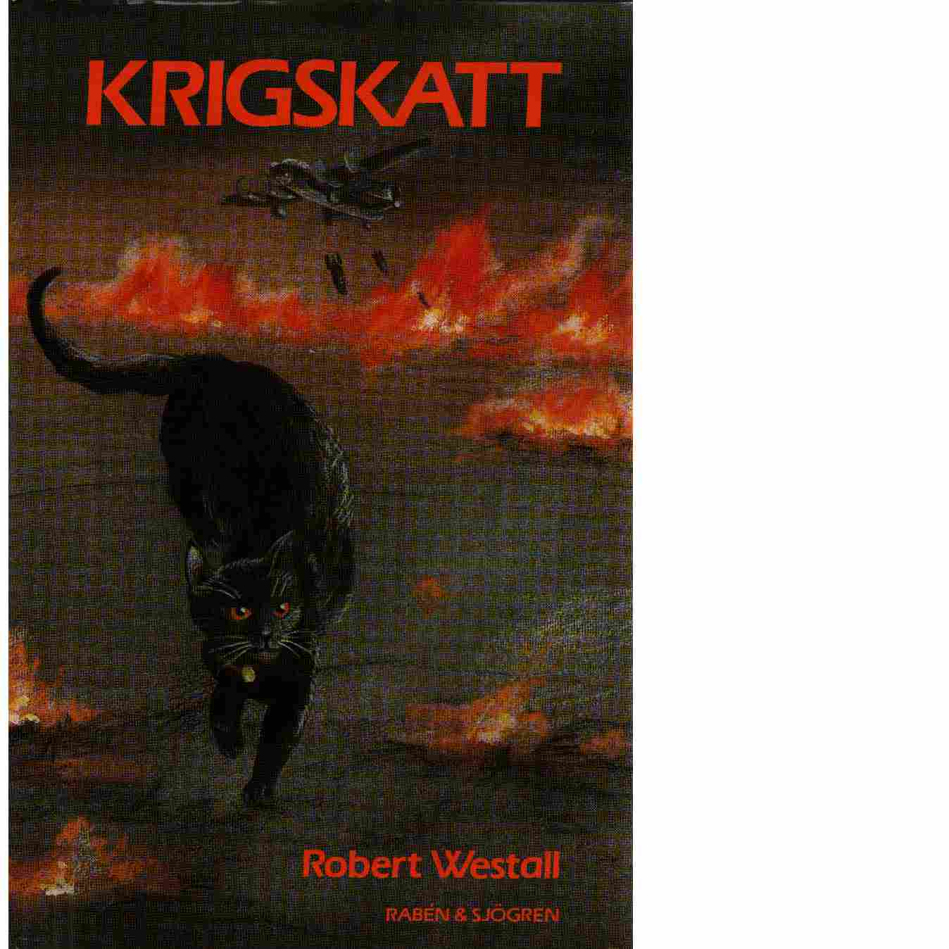 Krigskatt - Westall, Robert