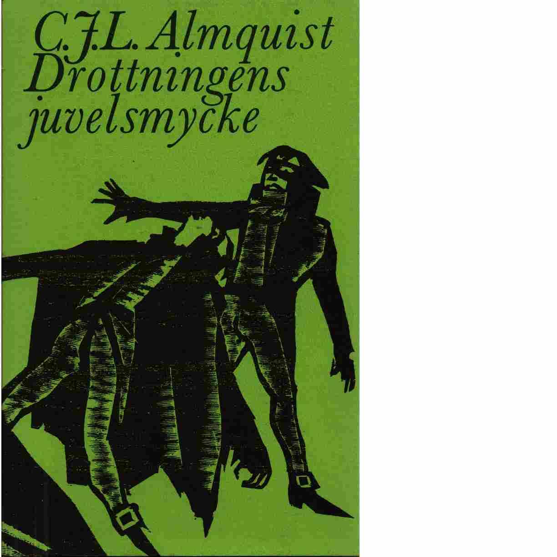 Drottningens juvelsmycke eller Azouras Lazuli Tintomara - Almqvist, Carl Jonas Love