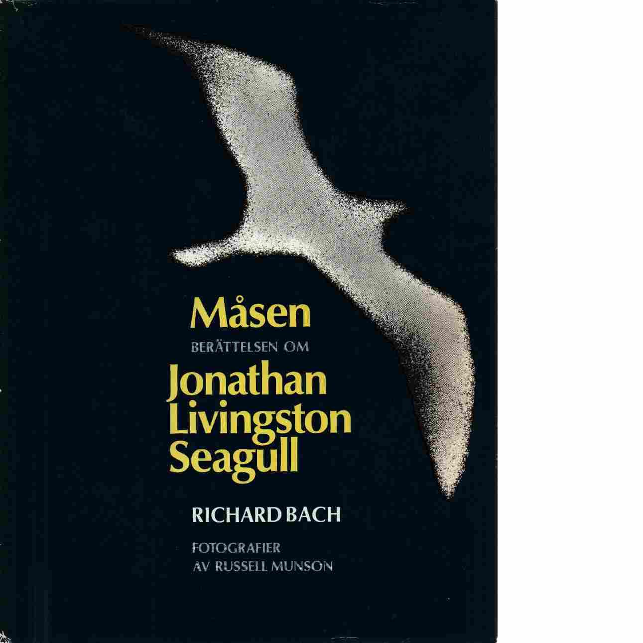 Måsen : berättelsen om Jonathan Livingston Seagull - Bach, Richard