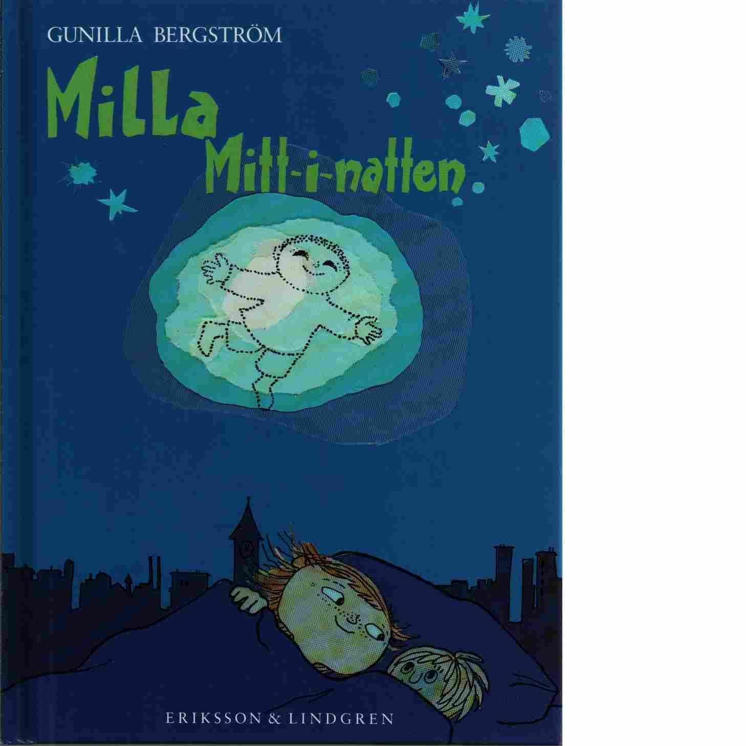 Milla mitt-i-natten - Bergström, Gunilla