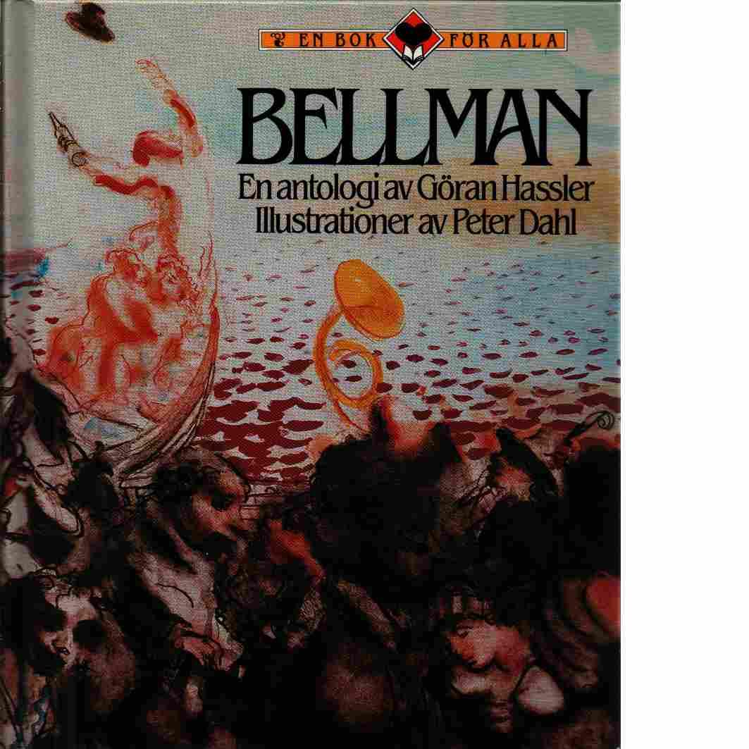Bellman [Musiktryck] : en antologi - Bellman, Carl Michael