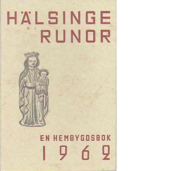 Hälsingerunor 1962 - Red.