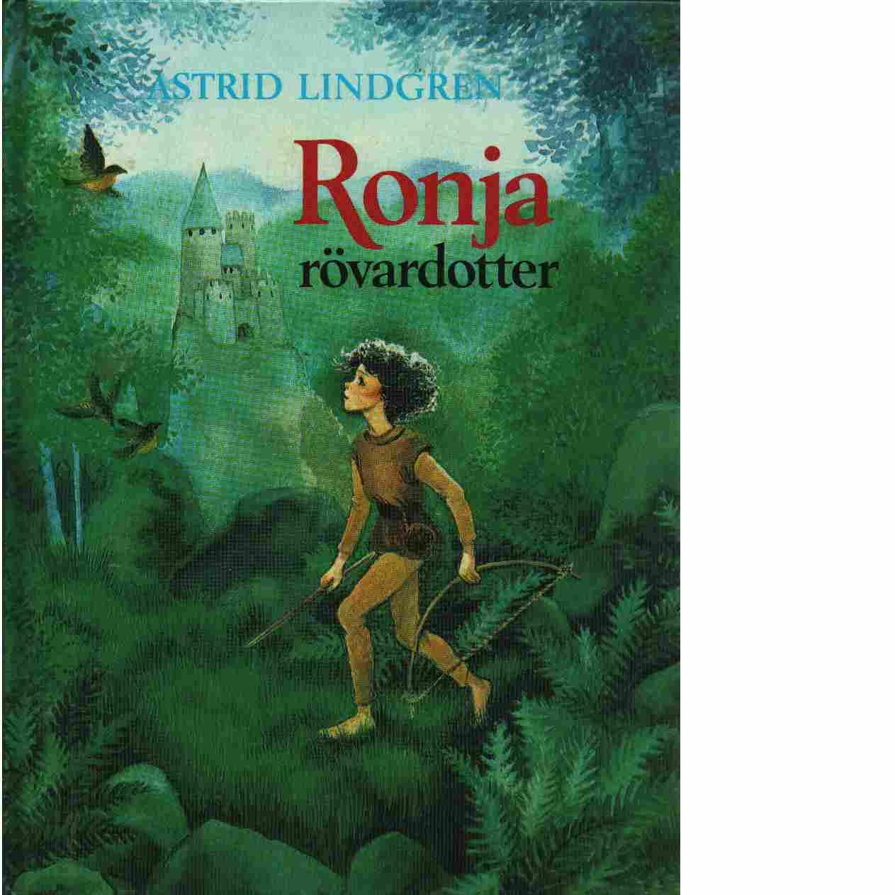 Ronja rövardotter - Lindgren, Astrid