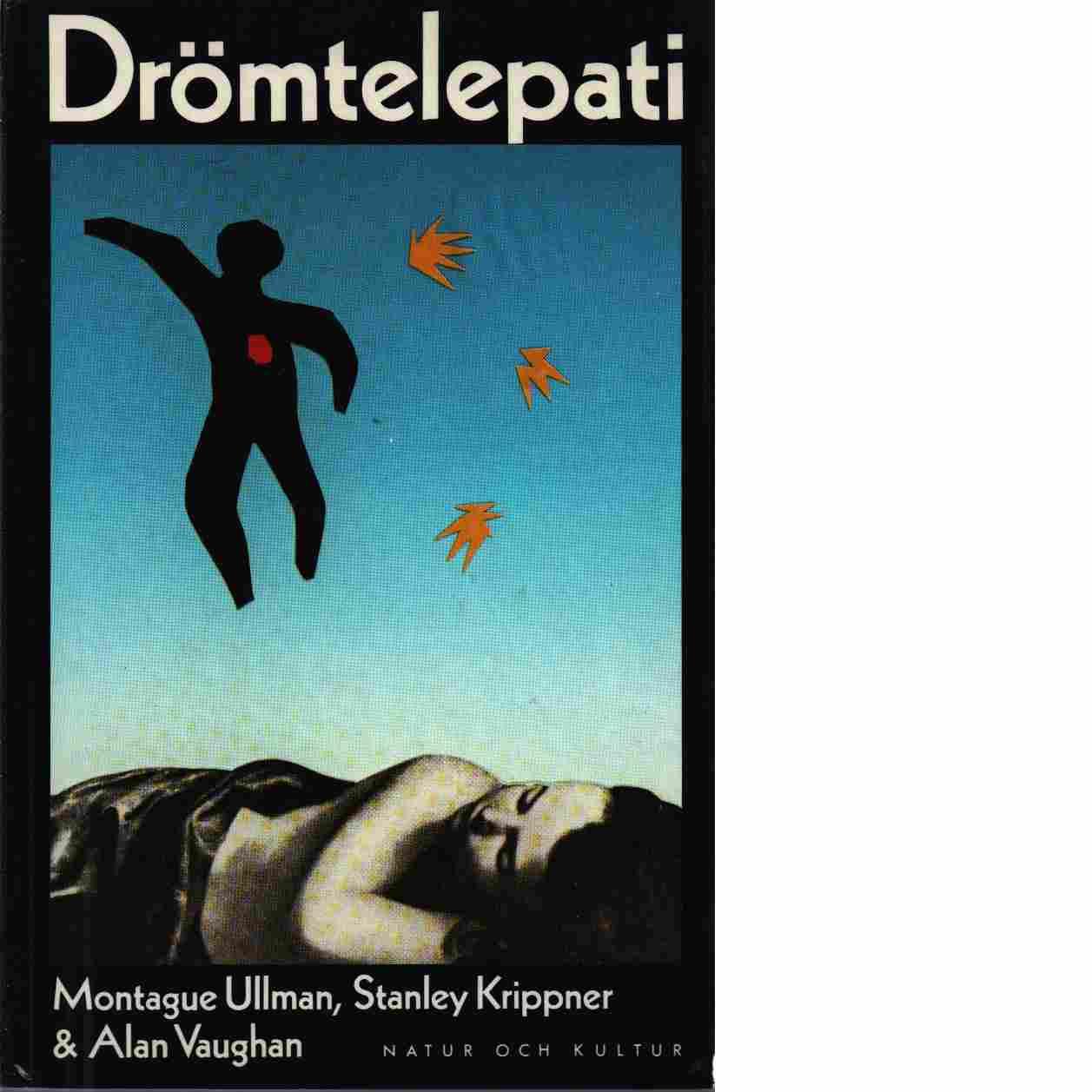 Drömtelepati - Ullman, Montague och Vaughan, Alan samt Krippner, Stanley