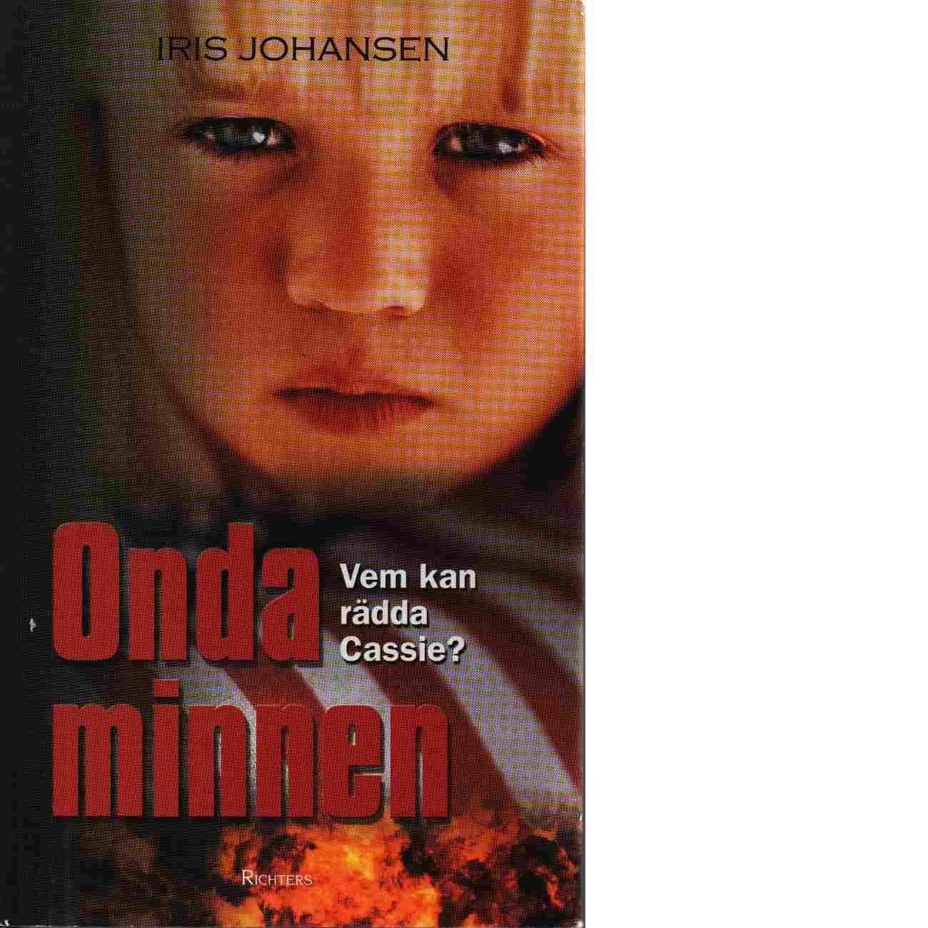 Onda minnen - Johansen, Iris