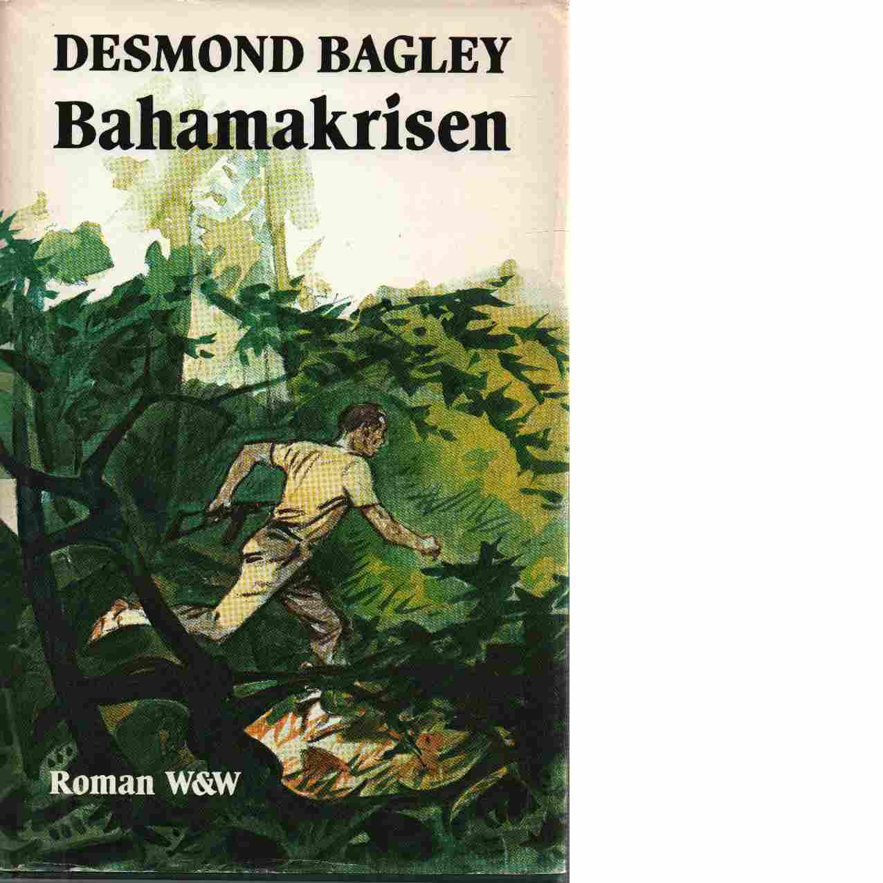 Bahamakrisen - Bagley, Desmond