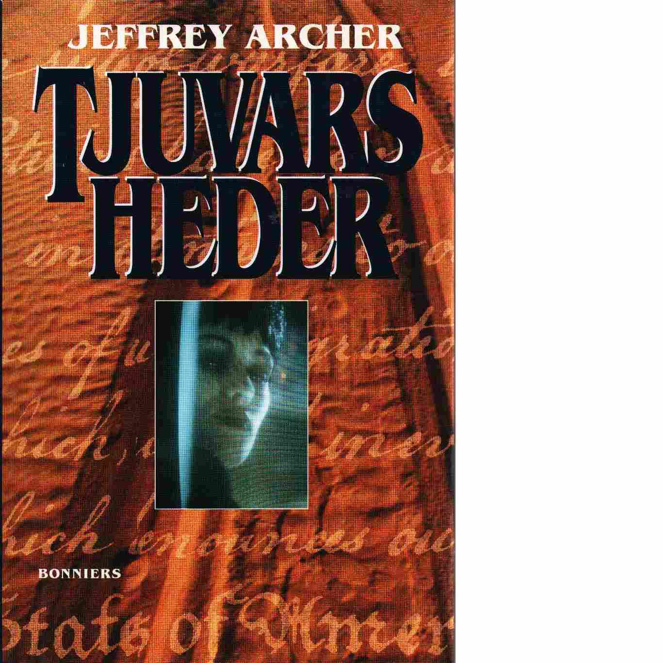 Tjuvars heder - Archer, Jeffrey