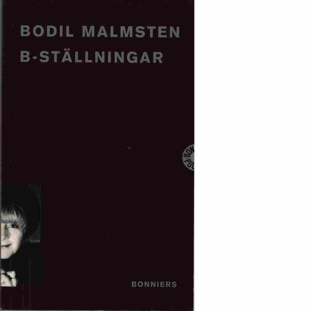 B-ställningar - Malmsten, Bodil