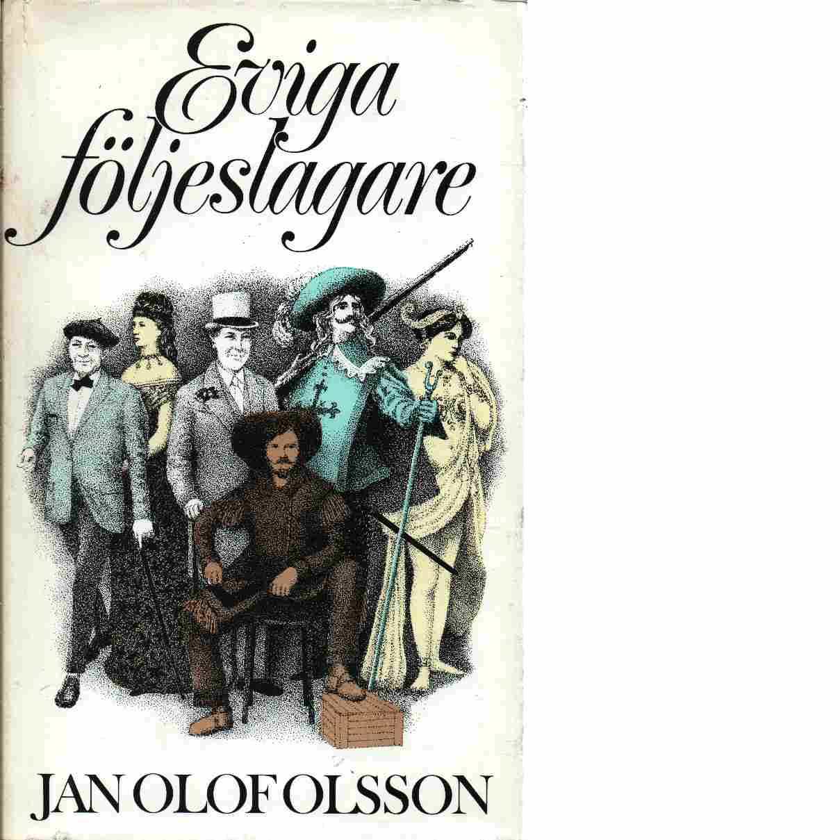 Eviga följeslagare - Olsson, Jan Olof