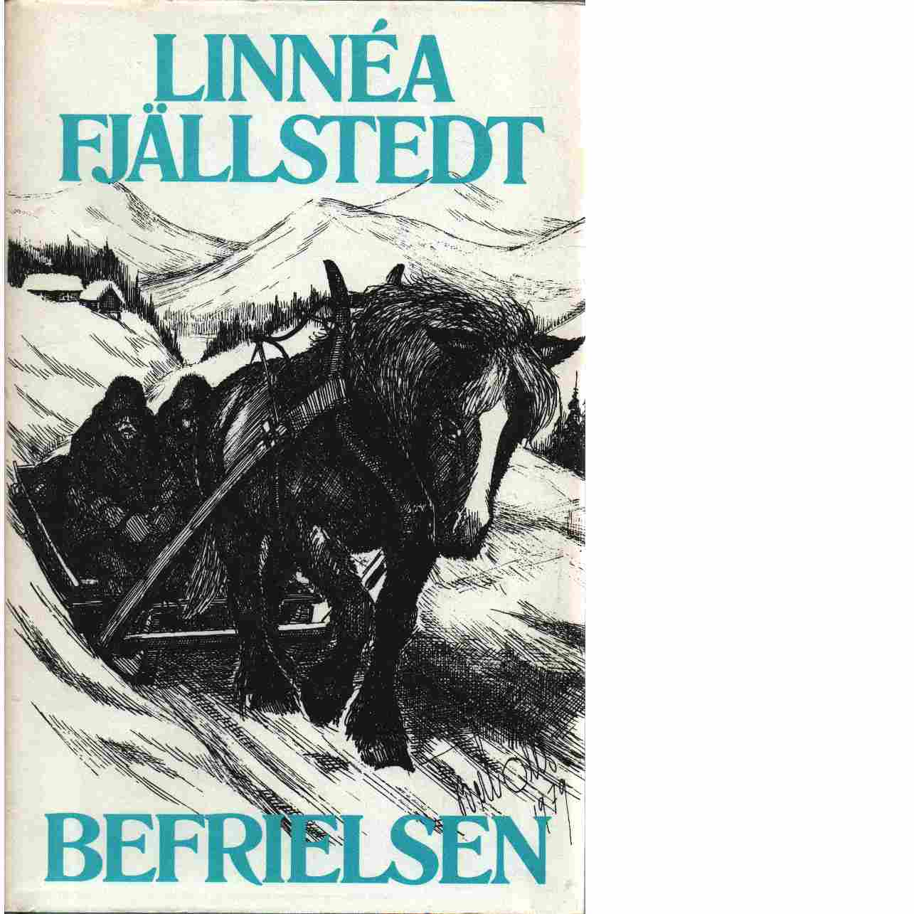 Befrielsen - Fjällstedt, Linnéa