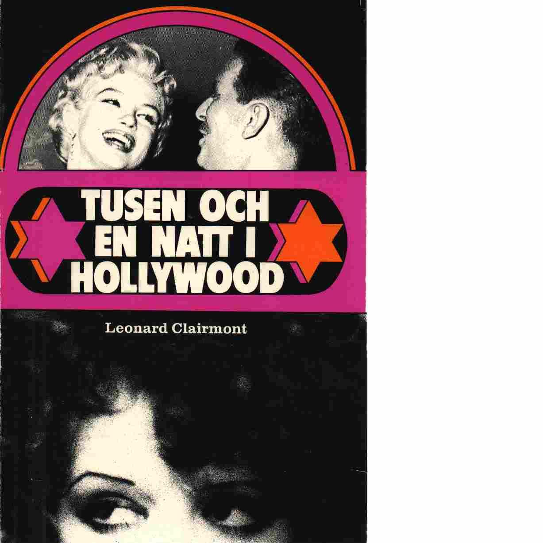 Tusen och en natt i Hollywood - Clairmont, Leonard
