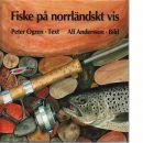 Fiske på norrländskt vis - Ögren, Peter