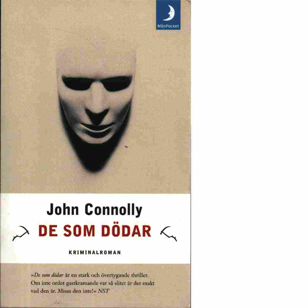 De som dödar - Connolly, John