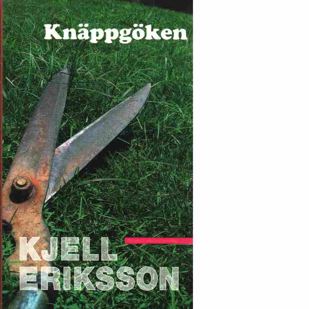 Knäppgöken - Eriksson, Kjell