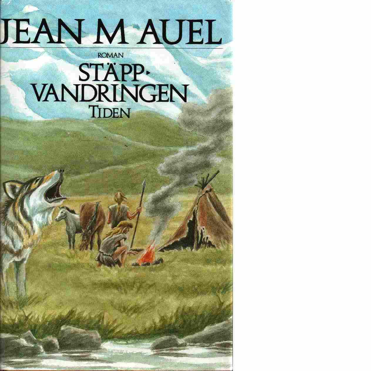 Stäppvandringen - Auel, Jean M.