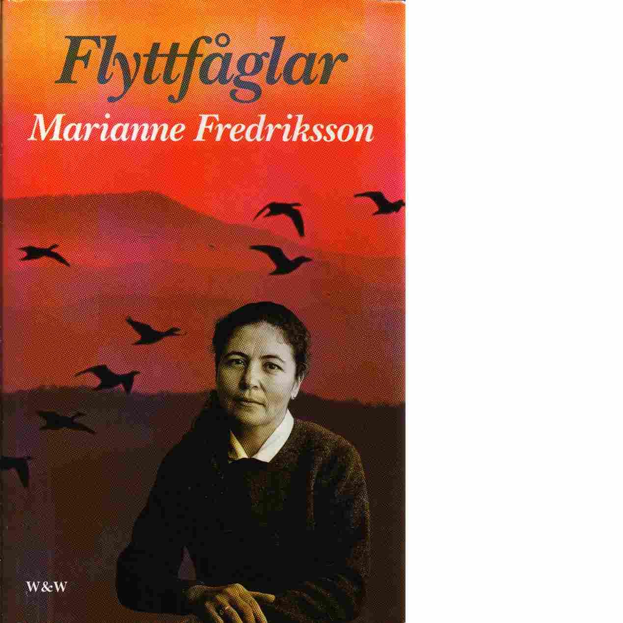 Flyttfåglar - Fredriksson, Marianne