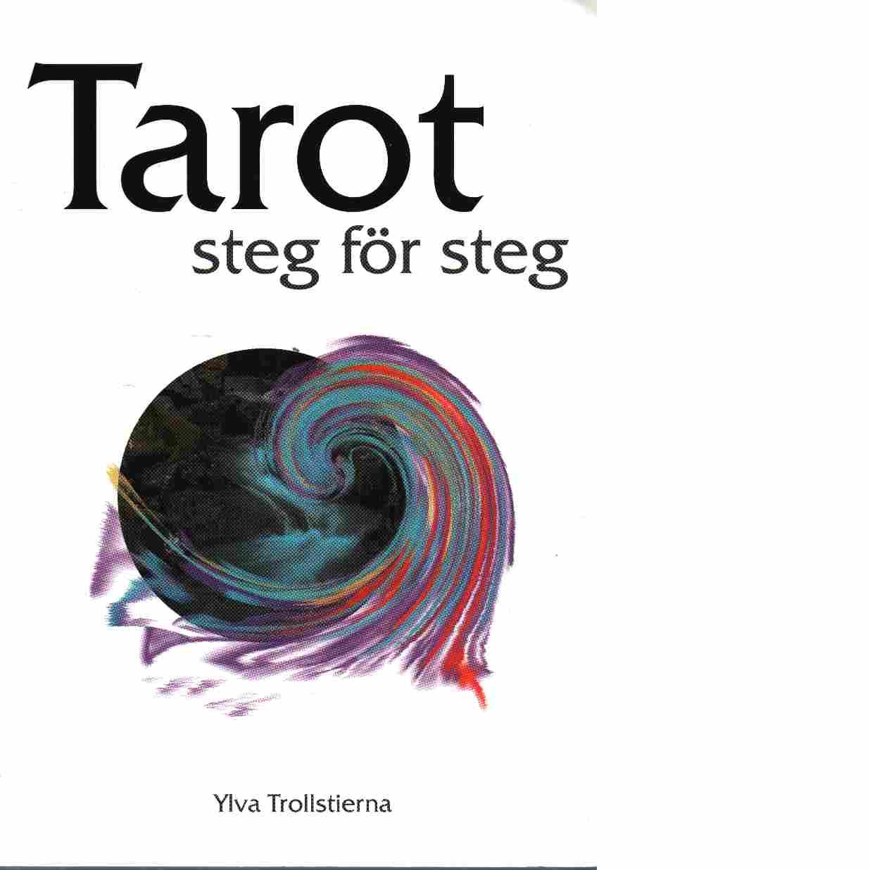 Tarot steg för steg - Trollstierna, Ylva