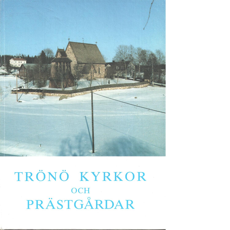 Trönö kyrkor och prästgårdar - Berglöw, Gösta