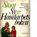 Stora sy- & handarbetsboken - Blomkvist, Gun