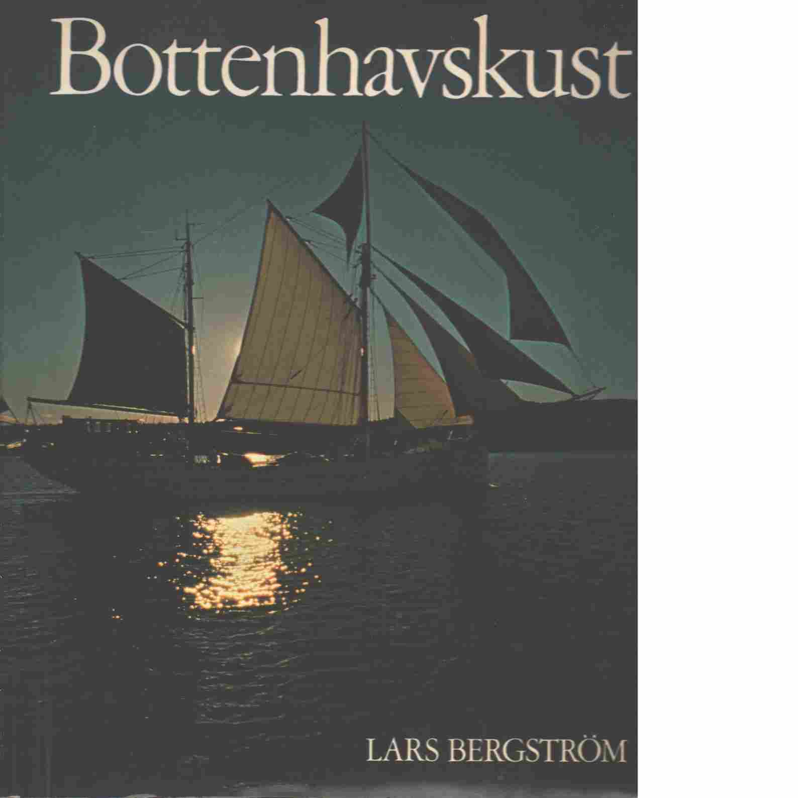 Bottenhavskust - Bergström, Lars
