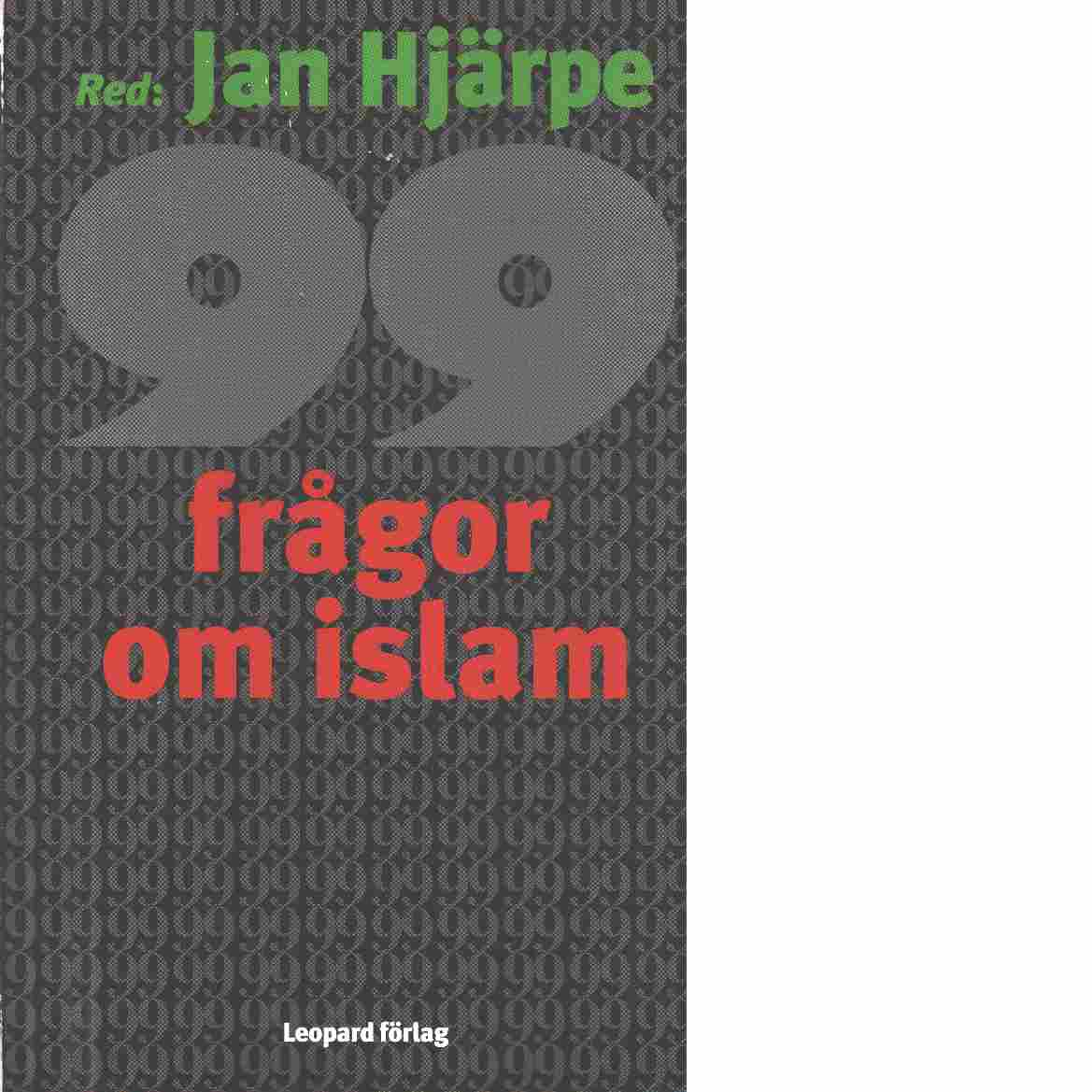 99 frågor om islam : och något färre svar - Bergenhorn, Mats