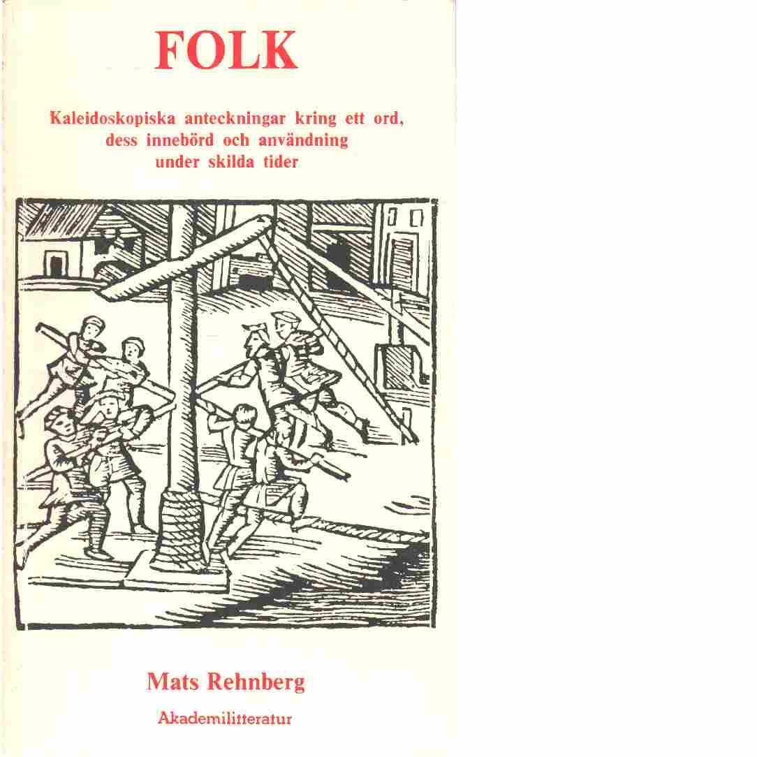 Folk - Rehnberg, Mats