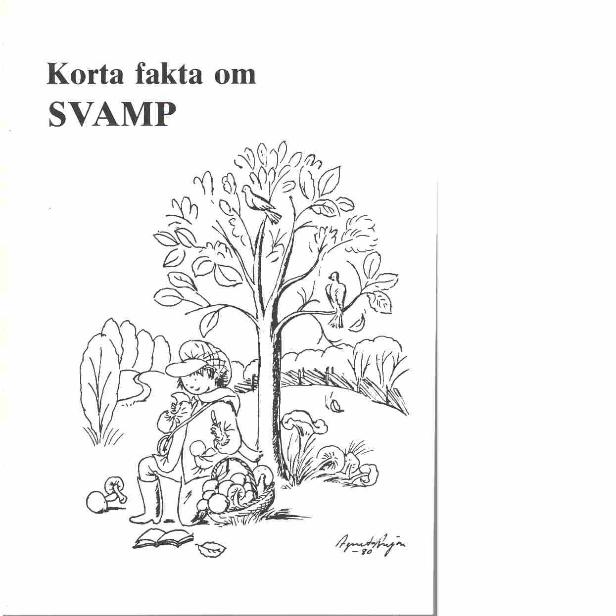 Korta fakta om svamp - red.