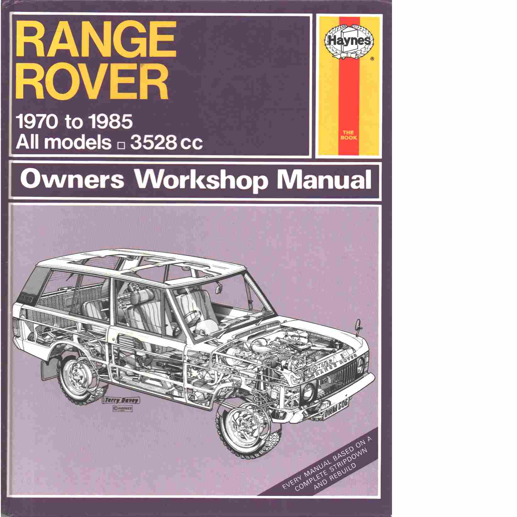 Range Rover owners workshop manual - Methuen, Philip M och Coomber, Ian