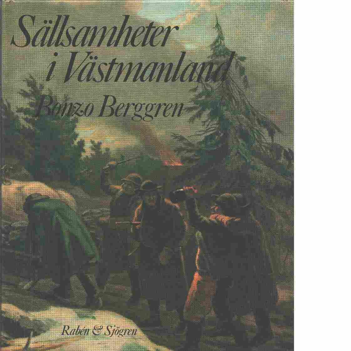 Sällsamheter i Västmanland - Berggren, Bonzo