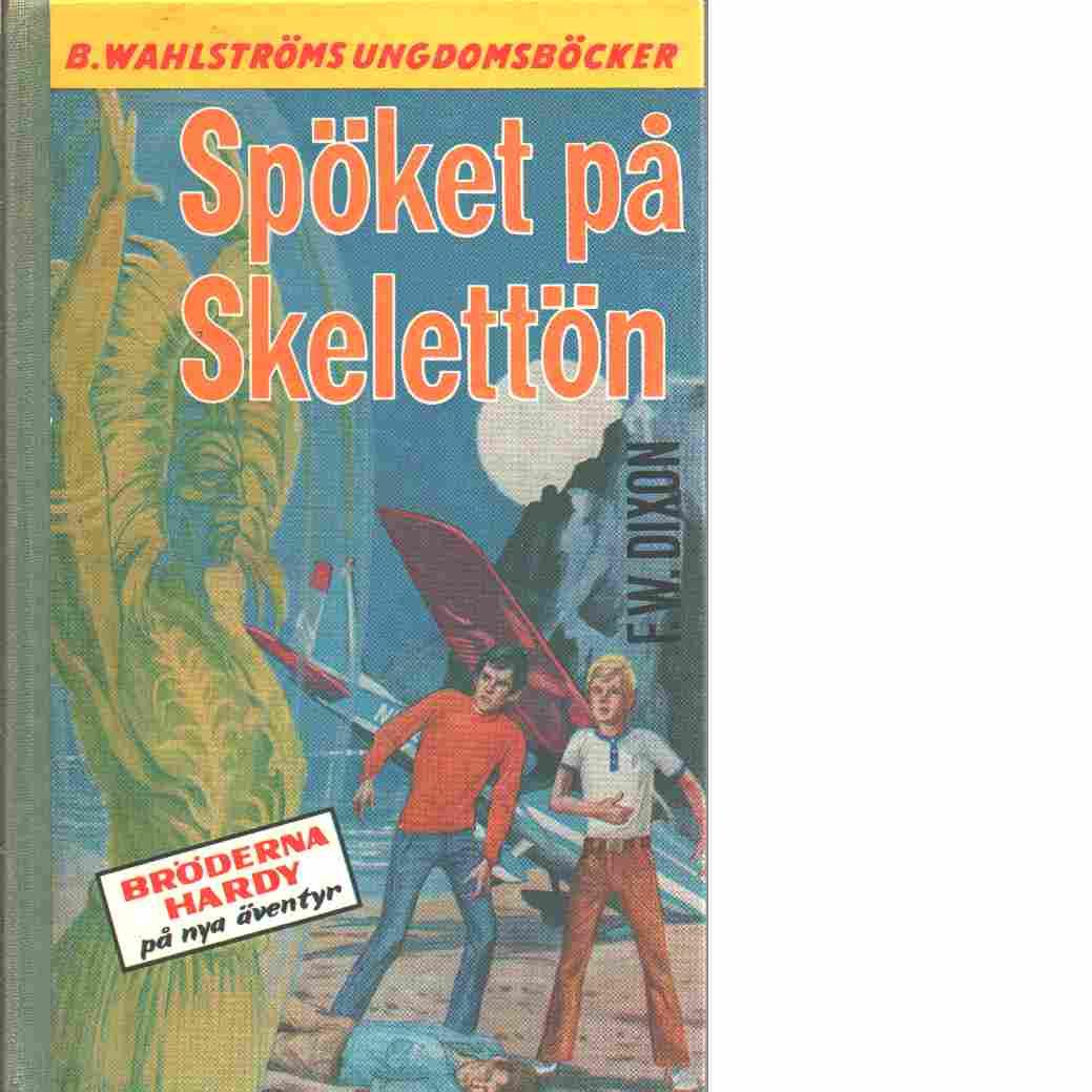 Spöket på Skelettön - Dixon, Franklin W