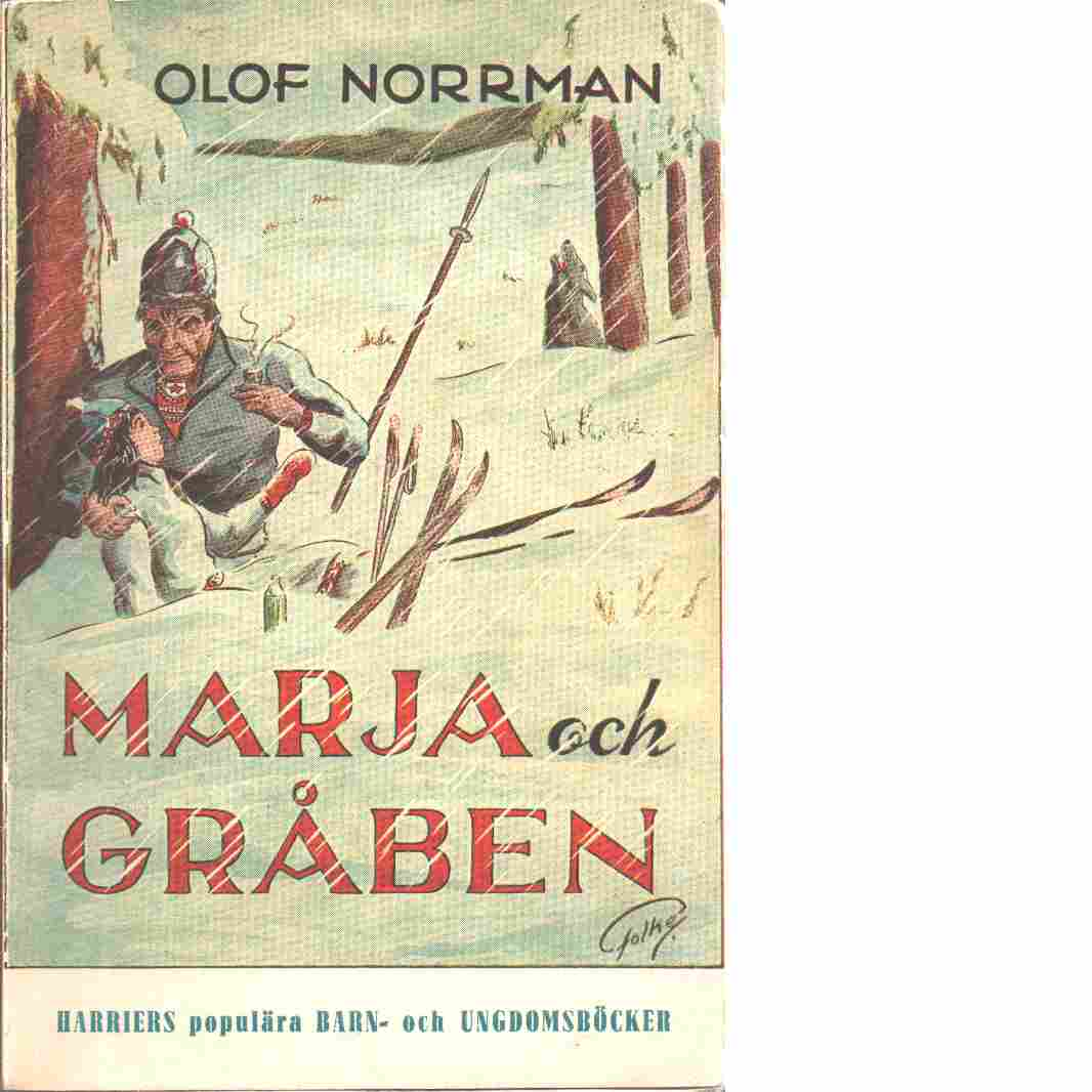 Marja och Gråben : en liten lappflicka växer opp - Norrman, Olof
