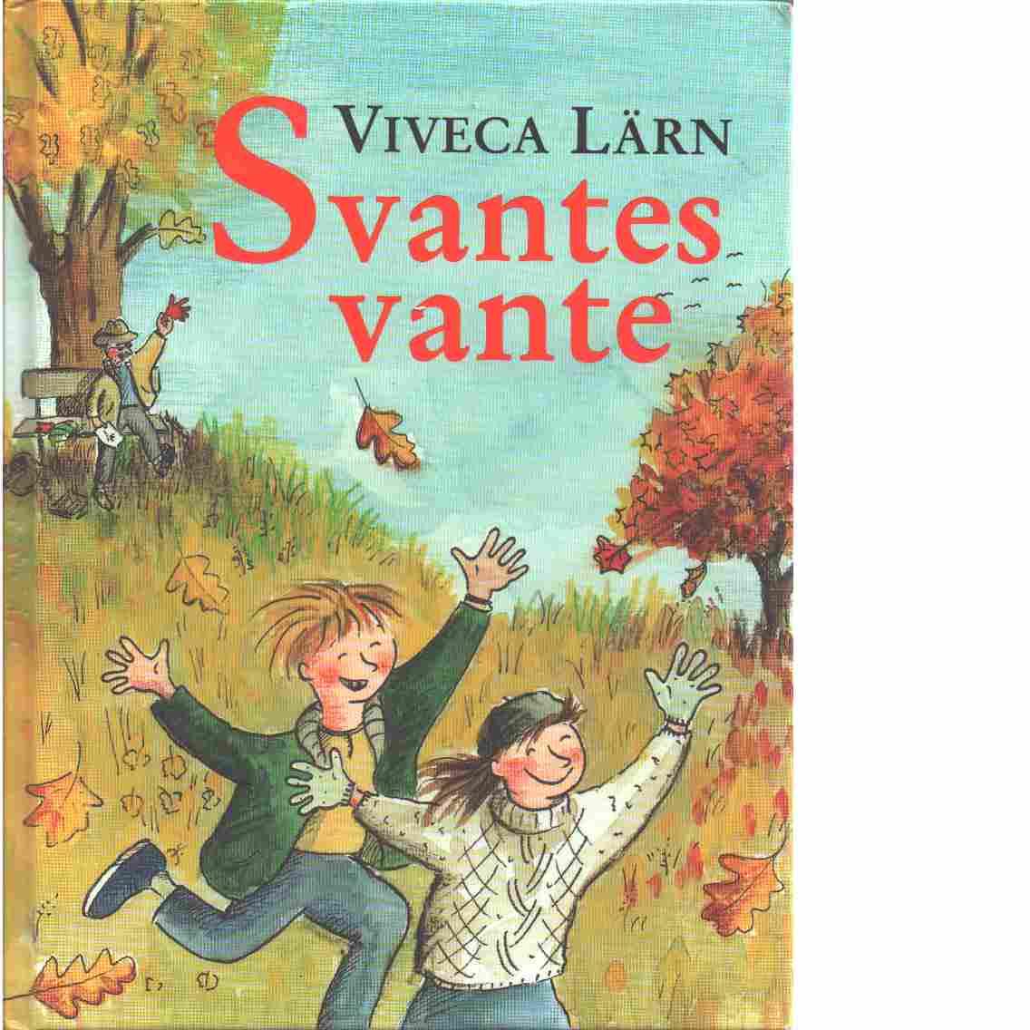 Svantes vante - Lärn, Viveca