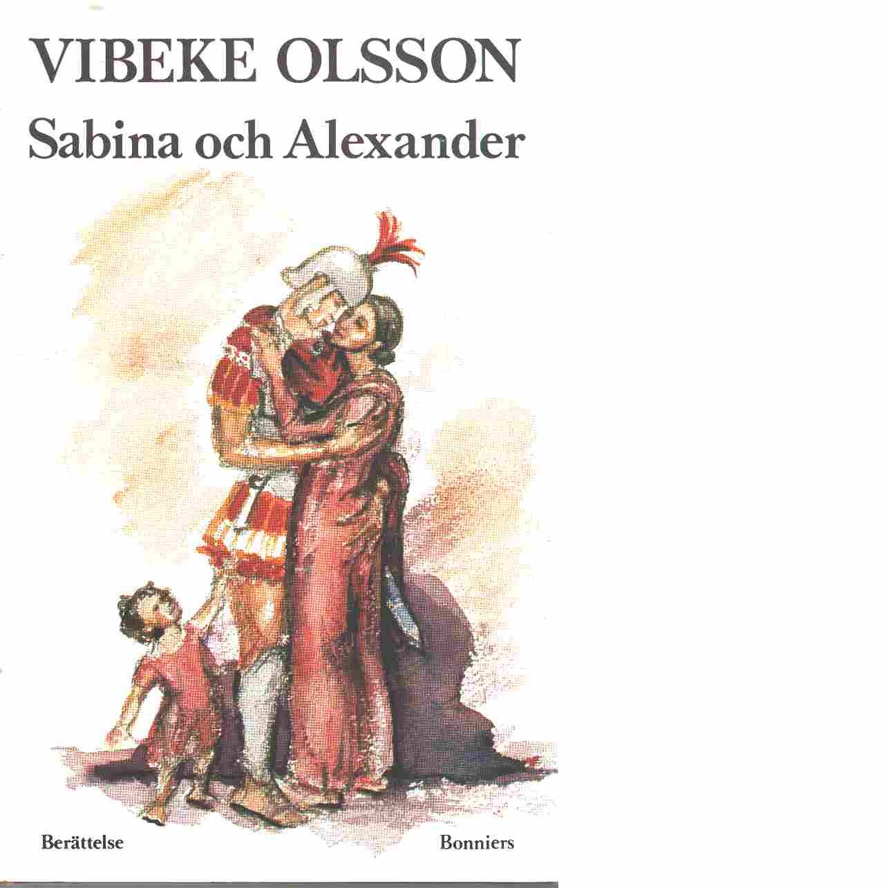 Sabina och Alexander - Olsson, Vibeke