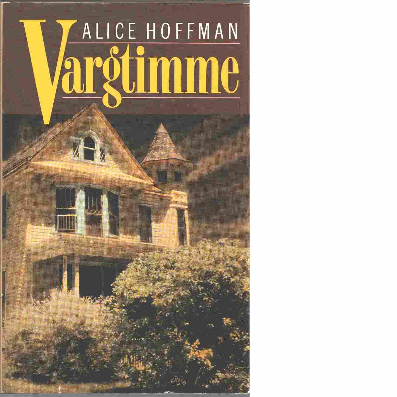 Vargtimme - Hoffman, Alice