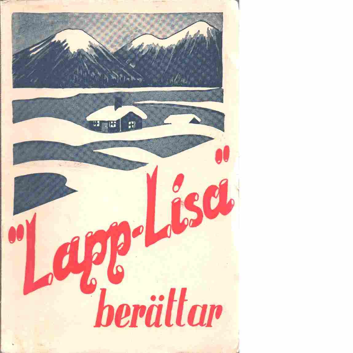 """""""Lapp-Lisa"""" berättar. - Lapp-Lisa"""