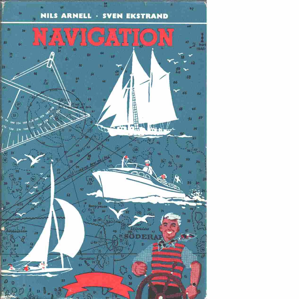 Navigation - Arnell. Nils och Ekstrand. Sven