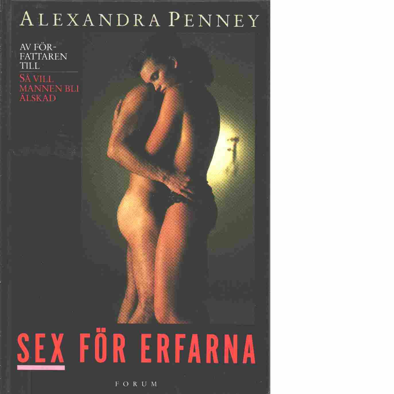 Sex för erfarna - Penney, Alexandra