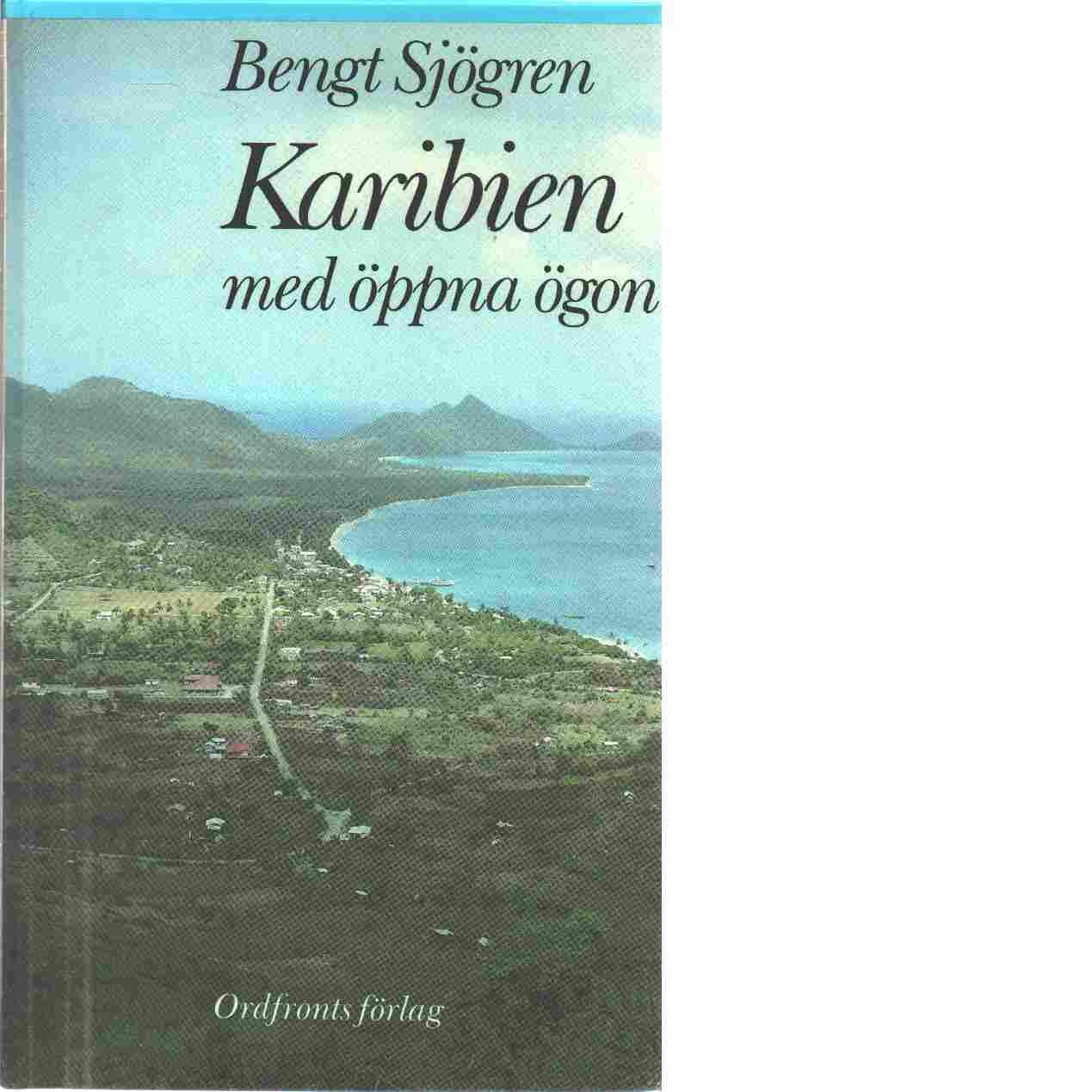 Karibien med öppna ögon - Sjögren, Bengt