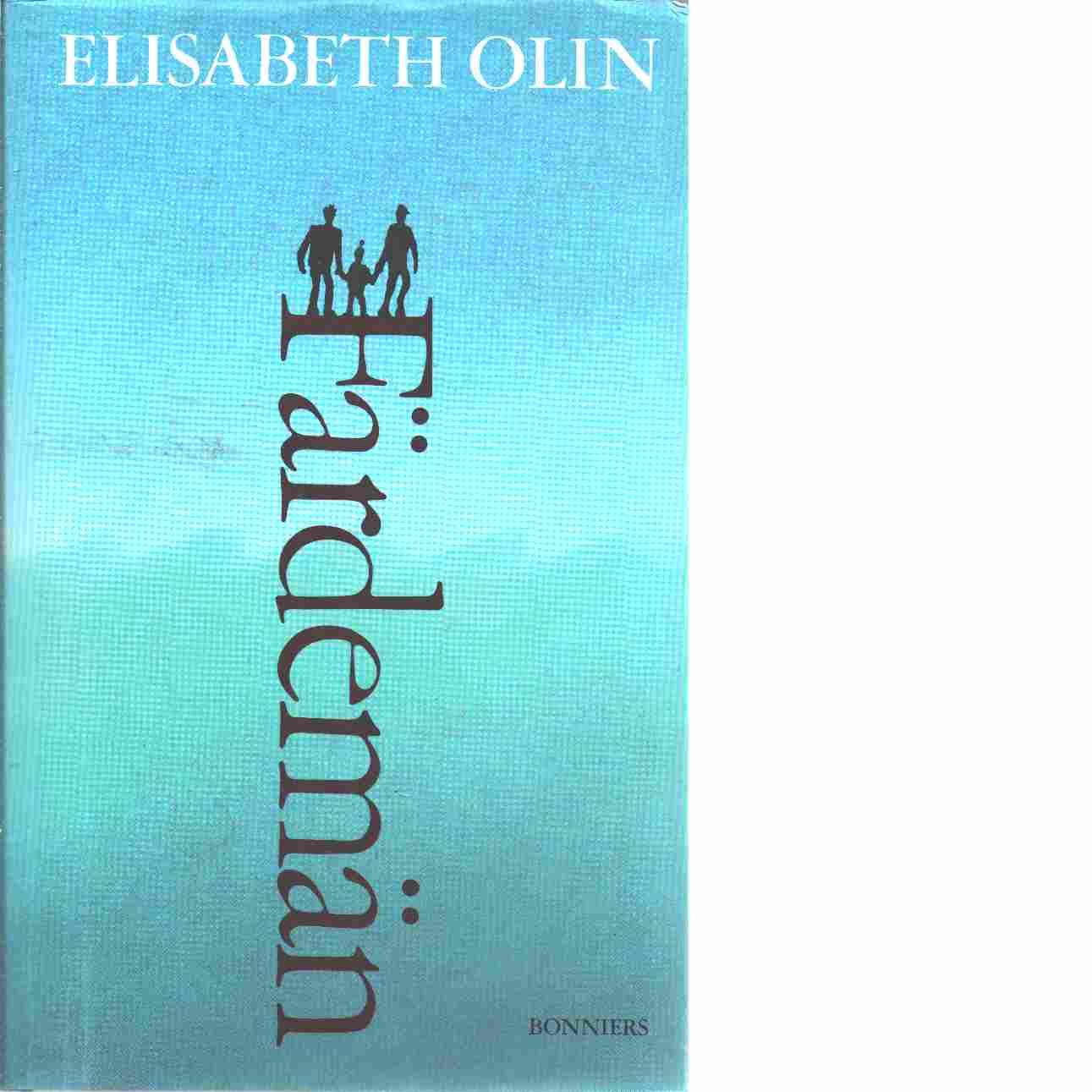 Färdemän - Olin, Elisabeth
