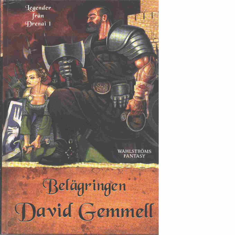 Legender från Drenai. 1, Belägringen - Gemmell, David