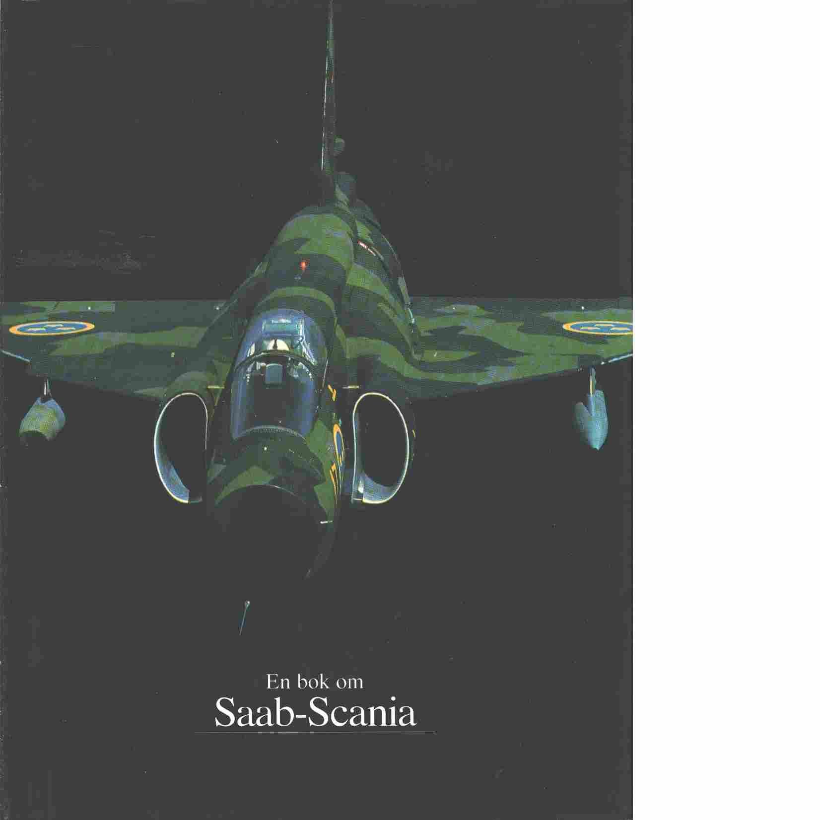 En bok om Saab-Scania - Olson, Björn
