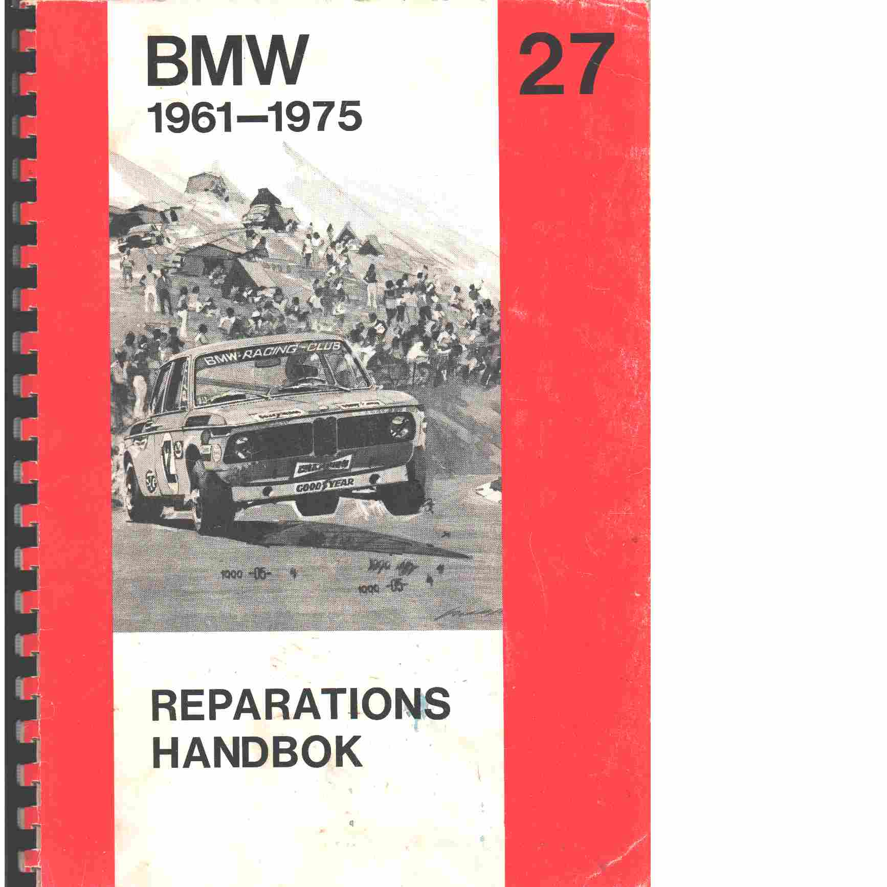 BMW fyrcylindriga, 1961-1975 : Reparationshandbok - Red.
