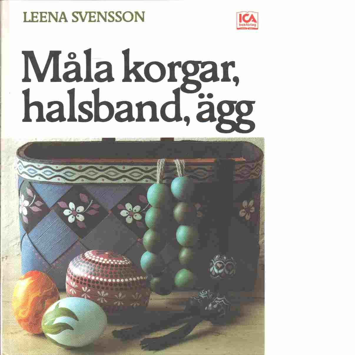 Måla korgar, ägg och halsband - Svensson, Leena