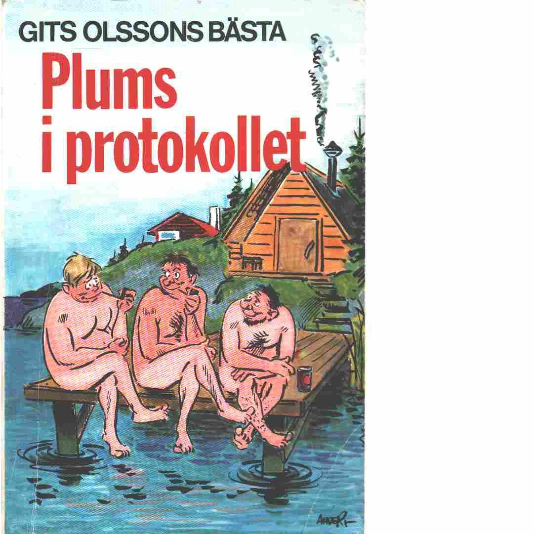 Plums i protokollet - Olsson, Gits