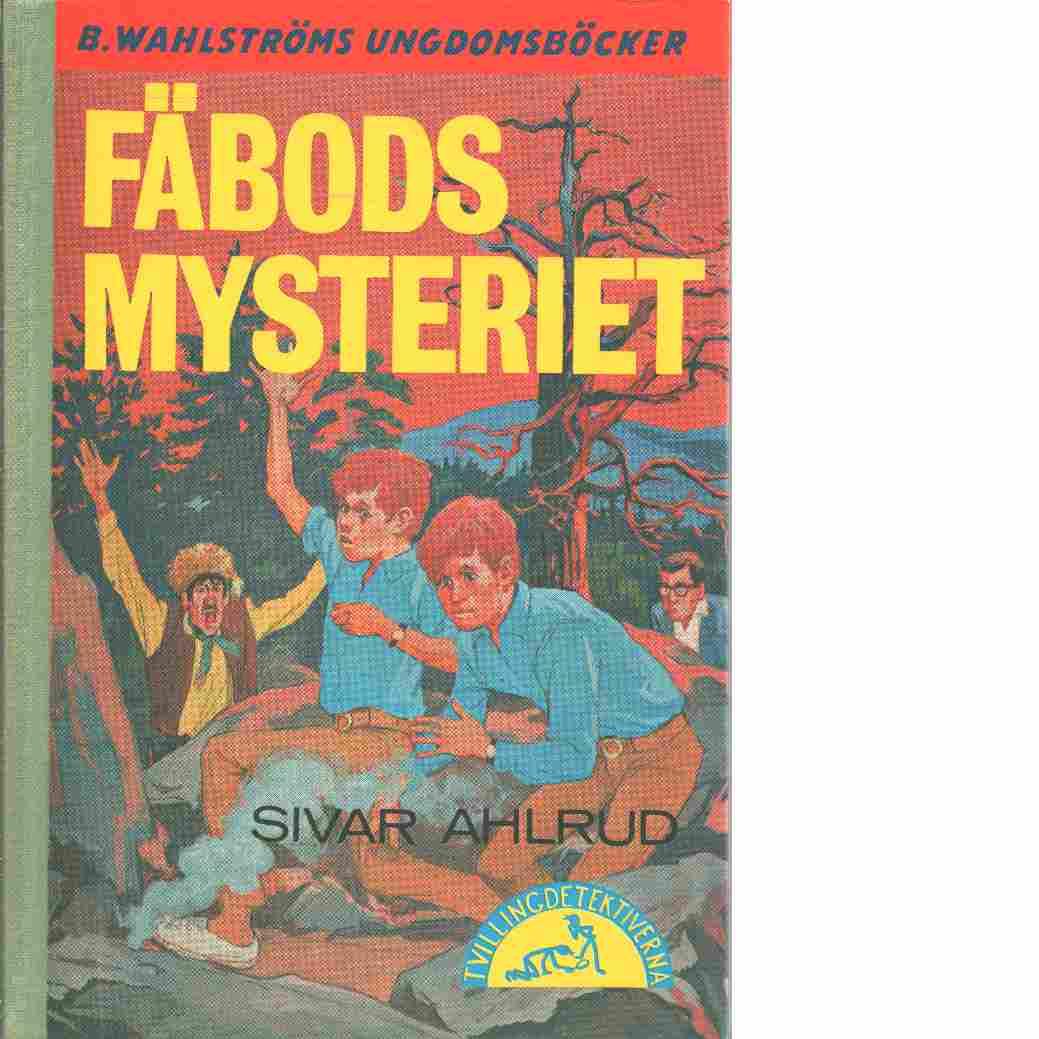 Fäbodsmysteriet : [tvillingdetektiverna] - Ahlrud, Sivar